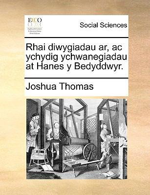 Rhai Diwygiadau AR, AC Ychydig Ychwanegiadau at Hanes y Bedyddwyr. 9781170740316