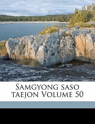 Samgyong Saso Taejon Volume 50 9781172187355