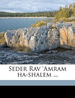 Seder Rav 'Amram Ha-Shalem ... 9781175373229