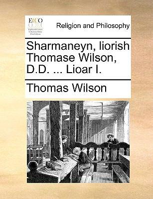 Sharmaneyn, Liorish Thomase Wilson, D.D. ... Lioar I. 9781171102205