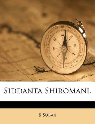 Siddanta Shiromani. 9781179611679
