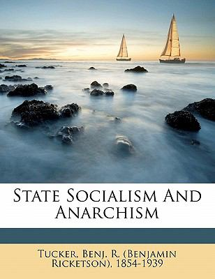 State Socialism and Anarchism 9781172155347