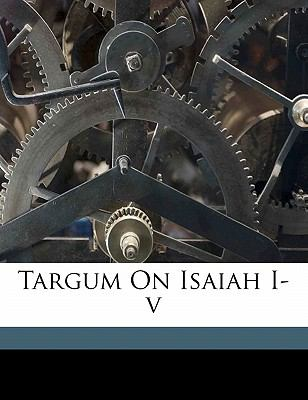Targum on Isaiah I-V 9781172451531