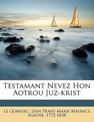 Testamant Nevez Hon Aotrou Juz-Krist 9781171923091