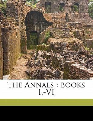 The Annals: Books I.-VI 9781176189676