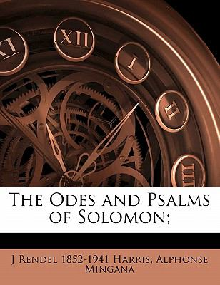 The Odes and Psalms of Solomon; 9781176894914