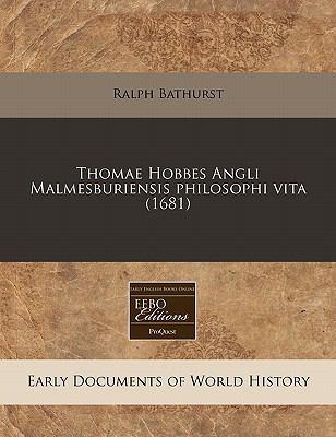 Thomae Hobbes Angli Malmesburiensis Philosophi Vita (1681) 9781171263906