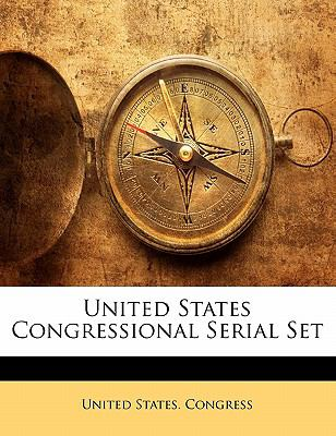United States Congressional Serial Set 9781174723469
