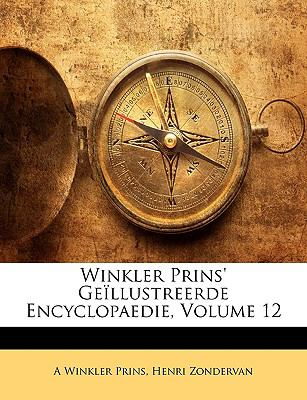 Winkler Prins' Gellustreerde Encyclopaedie, Volume 12 9781174292033