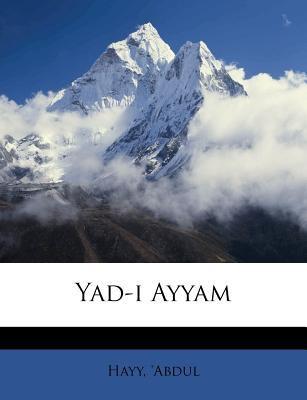 Yad-I Ayyam 9781172589371