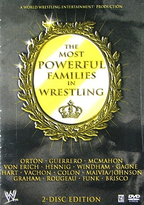 Wwe: Most Powerful Families in Wrestling