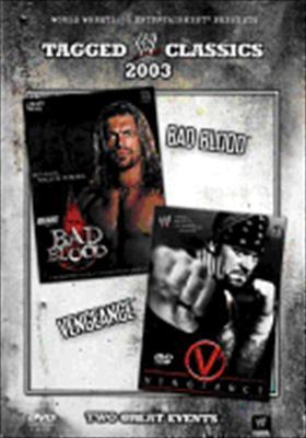 Wwe: Tagged Classics 2003 Bad Blood / Vengeance