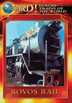 All Aboard: Rovos Rail