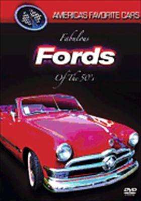 America's Favorite Cars: Fabulous Fords of the '50s