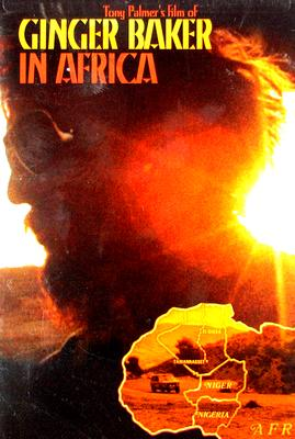 Ginger Baker: In Africa