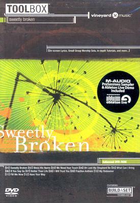 Sweetly Broken
