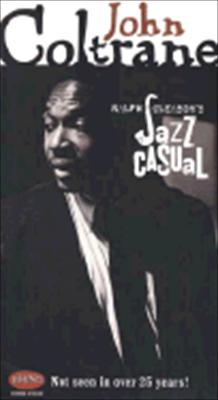 John Coltrane: Ralph Gleason's Jazz Casual