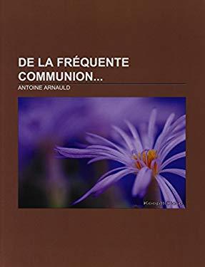 de La Fr Quente Communion 9781232559351