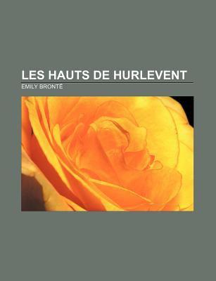 Les Hauts de Hurlevent 9781232560913
