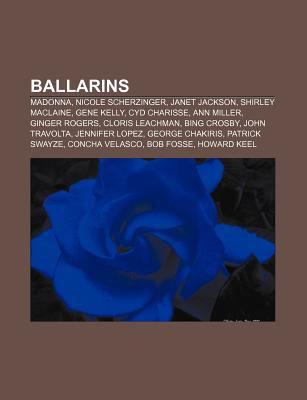 Ballarins: Madonna, Nicole Scherzinger, Janet Jackson, Shirley MacLaine, Gene Kelly, Cyd Charisse, Ann Miller, Ginger Rogers, Clo
