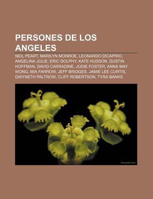 Persones de Los Angeles: Neil Peart, Marilyn Monroe, Leonardo DiCaprio, Angelina Jolie, Eric Dolphy, Kate Hudson, Dustin Hoffman