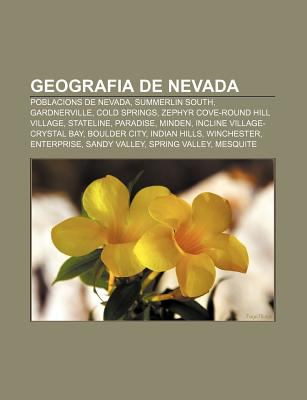 Geografia de Nevada: Poblacions de Nevada, Summerlin South, Gardnerville, Cold Springs, Zephyr Cove-Round Hill Village, Stateline, Paradise 9781232767862