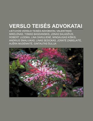 Verslo Teis S Advokatai: Lietuvos Verslo Teis?'s Advokatai, Valentinas Mikel NAS, Tomas Bagdanskis, Jonas Salad Ius, Robert Juodka 9781232987208