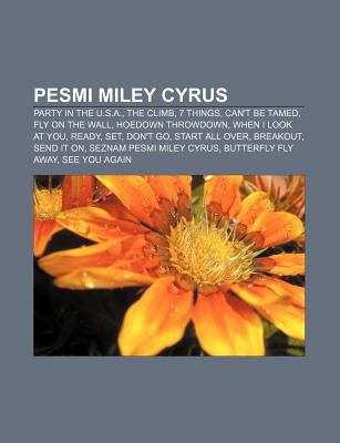 Pesmi Miley Cyrus: Party in the U.S.A., the Climb, 7 Things, Can't Be Tamed, Fly on the Wall, Hoedown Throwdown, When I Look at You, Read 9781233021369