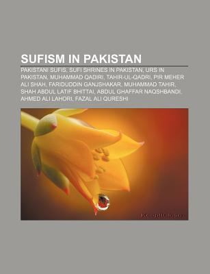 Sufism in Pakistan: Pakistani Sufis, Sufi Shrines in Pakistan, Urs
