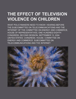 the effect of television violence on children