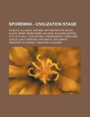 Spore - Civilization Stage: Ad Blitz, Alliance, Anthem