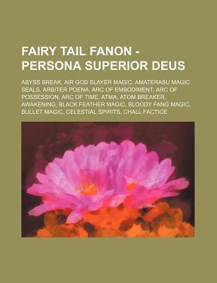 Fairy Tail Fanon - Persona Superior Deus: Abyss Break, Air