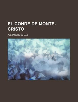 El Conde de Monte-Cristo 9781234950965