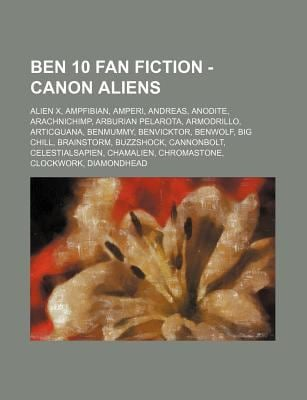 Ben 10 Fan Fiction - Canon Aliens: Alien X, Ampfibian