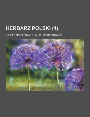 Herbarz Polski (1 ) 9781230738130