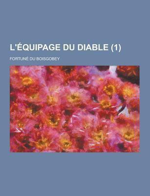 L'Equipage Du Diable (1) 9781230461816