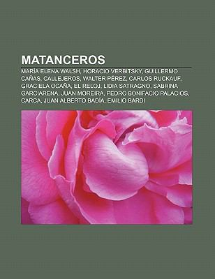 Matanceros: Mar a Elena Walsh, Horacio Verbitsky, Guillermo