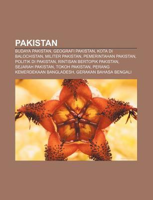 Pakistan: Budaya Pakistan, Geografi Pakistan, Kota Di Balochistan, Militer Pakistan, Pemerintahan Pakistan, Politik Di Pakistan 9781233911172