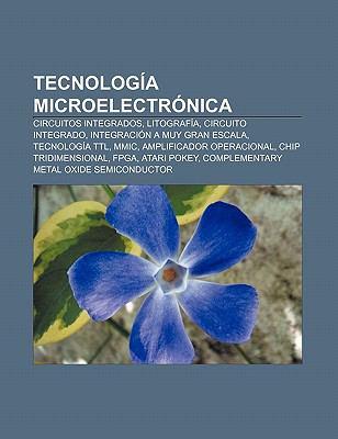 Circuito Wikipedia : Tecnolog a microelectr nica circuitos integrados litograf a