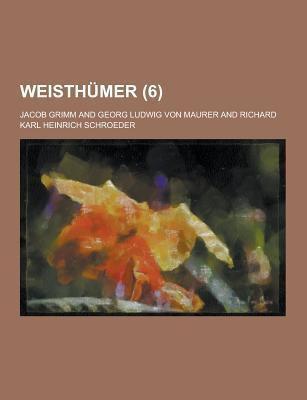Weisthumer (6) 9781230454702