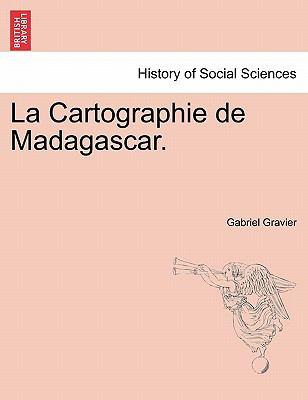 La Cartographie de Madagascar. 9781241340209