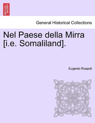 Nel Paese Della Mirra [I.E. Somaliland].