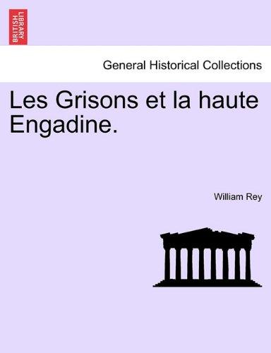 Les Grisons Et La Haute Engadine. 9781241351779