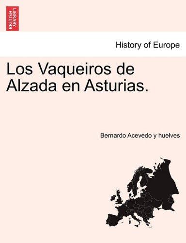 Los Vaqueiros de Alzada En Asturias. 9781241356026