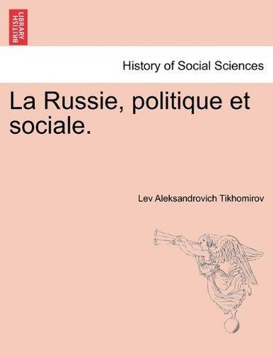 La Russie, Politique Et Sociale. 9781241419677