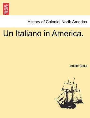 Un Italiano in America. 9781241432997