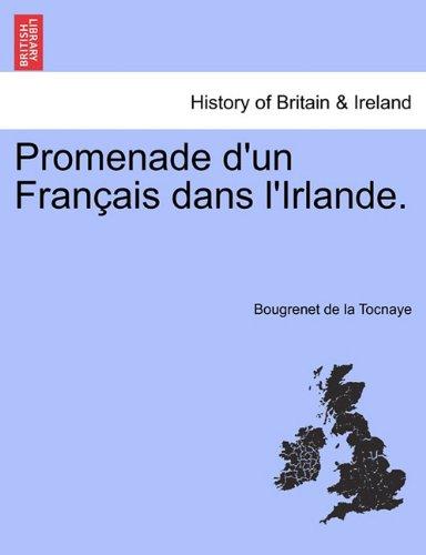 Promenade D'Un Fran Ais Dans L'Irlande. 9781241440664