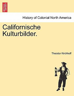 Californische Kulturbilder. 9781241440732