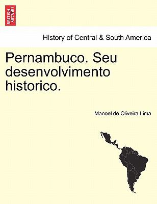 Pernambuco. Seu Desenvolvimento Historico. 9781241473952