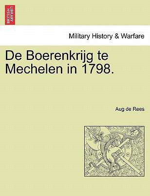 de Boerenkrijg Te Mechelen in 1798. 9781241538811